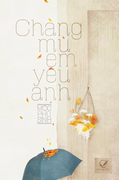 chang-mu-em-yeu-anh__1